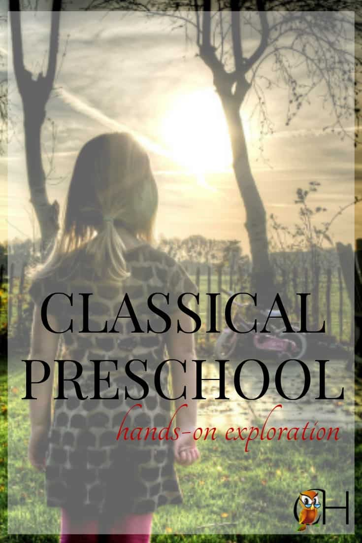 The classical preschool should be a gentle affair. Preschoolers are in the before years, before grammar stage. They're exploring the world and putting pegs together that will make studies easier later.