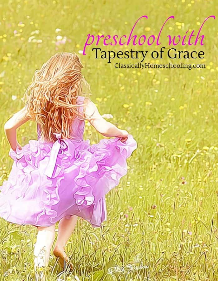 Preschool with Tapestry of Grace can be loads of fun!