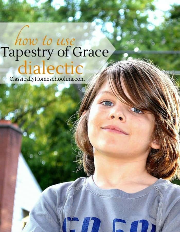 how to use Tapestry of Grace at the dialectic level