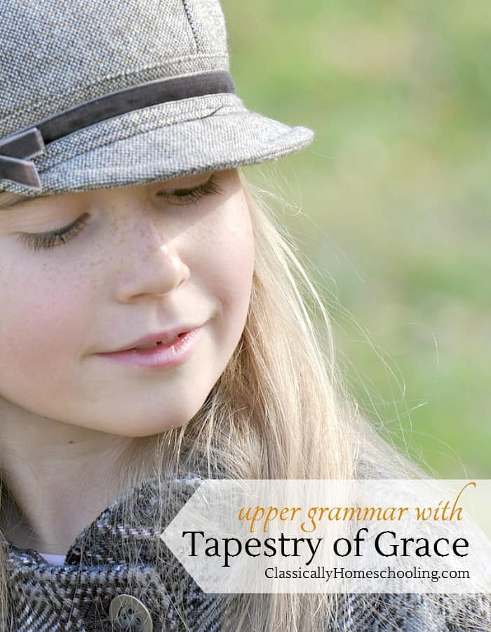 Upper Grammar with Tapestry of Grace is easy and fun