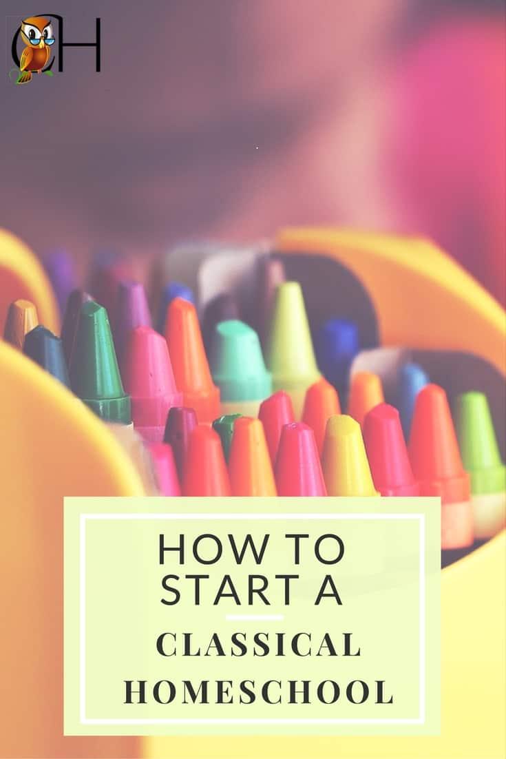 how to start a classical homeschool