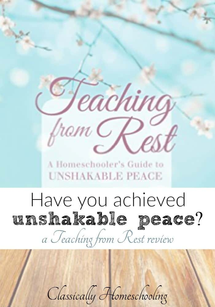 Lately the book Teaching From Rest by Sarah Mackenzie has been making the rounds through the classical homeschooling community. Why has it made such an impact?
