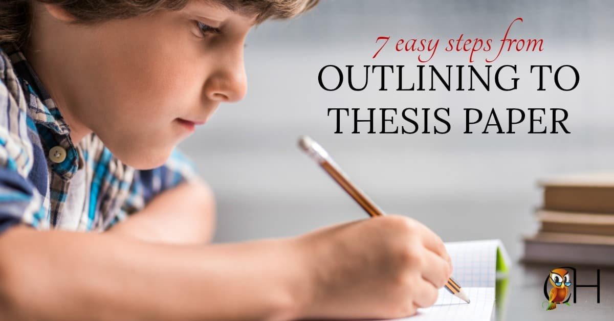Are you struggling to teach your children to write? Here are the easy steps you need to teach your kid to write from the outline to the thesis paper!