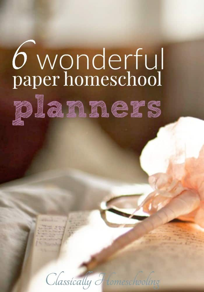These are six of my favorite planners, and in the last 15 years of homeschooling I've tested quite a few!