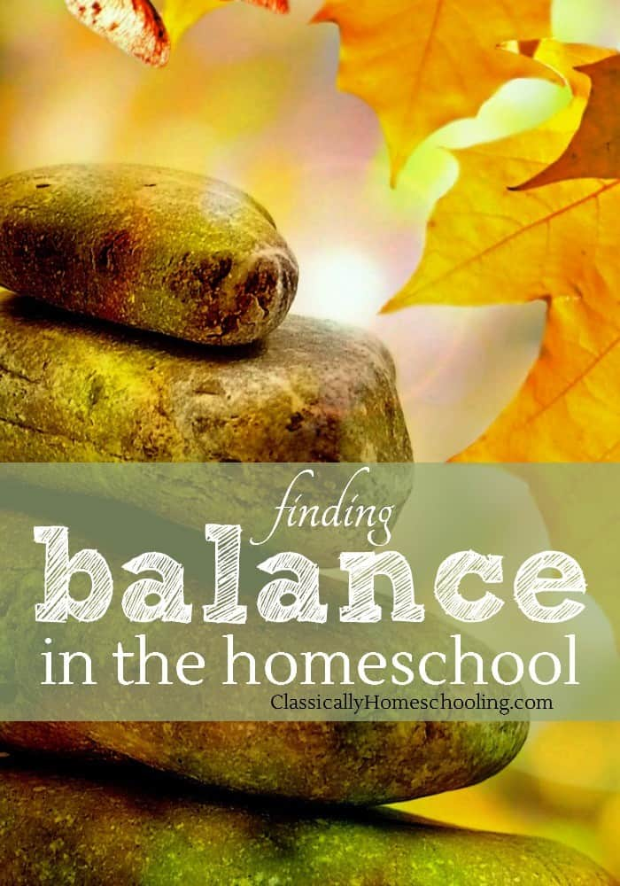 Finding Balance in the Homeschool