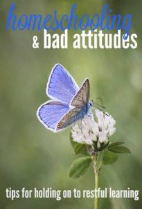 homeschooling and bad attitudes