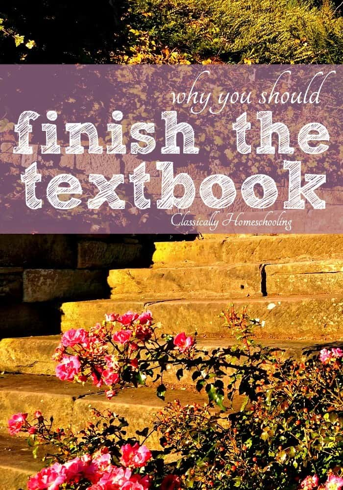 We're at the point in the school year where homeschool moms start discussing the relative benefits of finishing the textbooks kids are using. Is it actually that big of a deal?