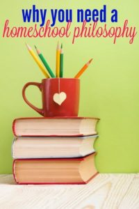 pin why you need a homeschool philosophy