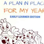 A Plan in Place Early Learner Edition