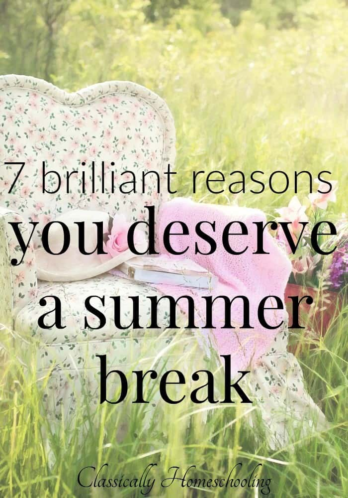 We're taking a summer break and going to enjoy every minute of it. Here's why you should too!
