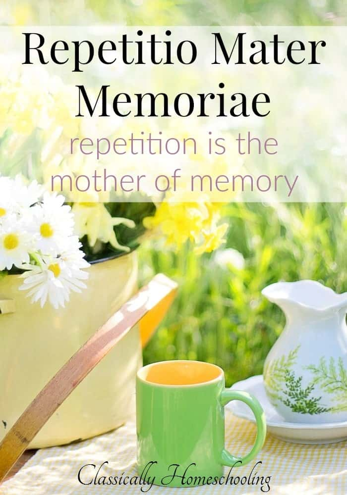 Repetitio Mater Memoriae is an important principle in classical education.