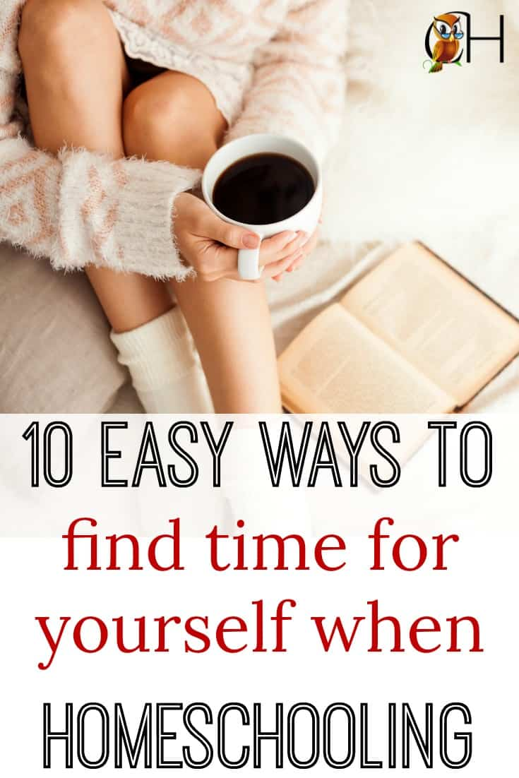Homeschool moms take care of everyone in the house for yourself! So here are 10 ways to find time for yourself when homeschooling.