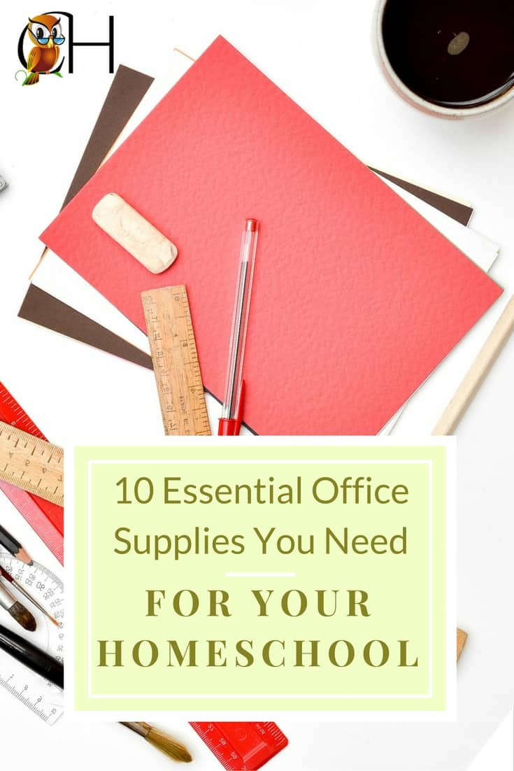 the essential office supplies you need for your homeschool