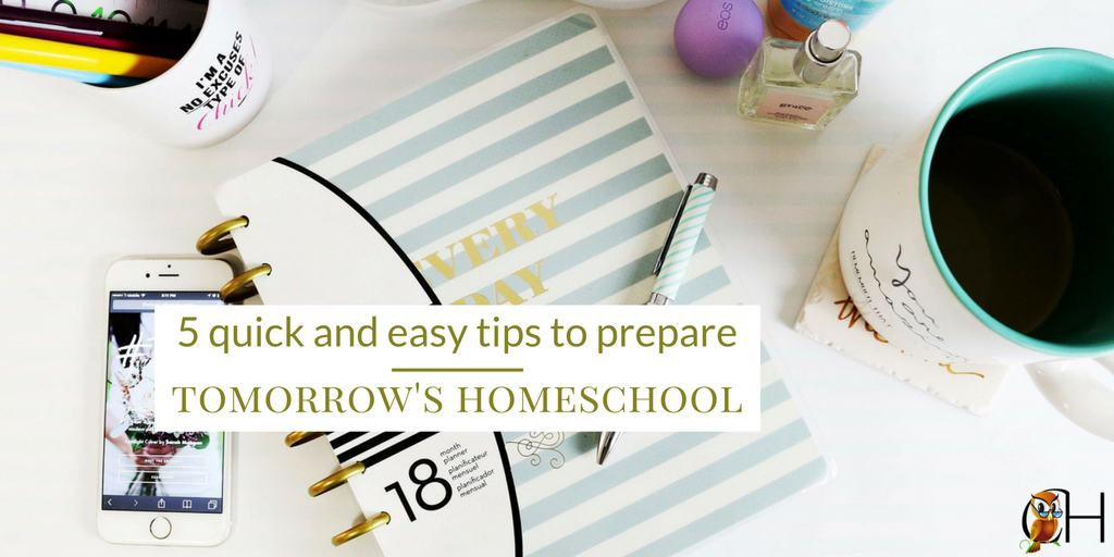 prepare tomorrow's homeschool fb