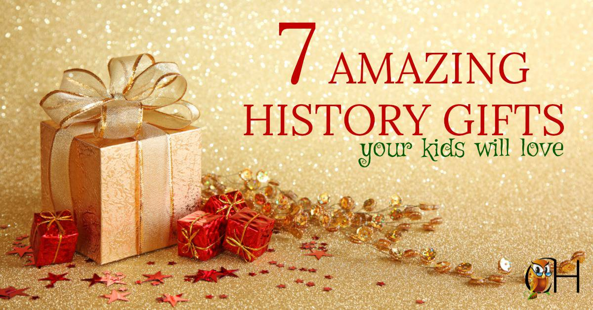 HISTORY GIFTS YOUR KIDS WILL LOVE