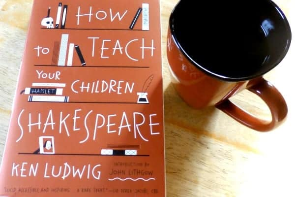 Make Teaching Your Children Shakespeare Easy