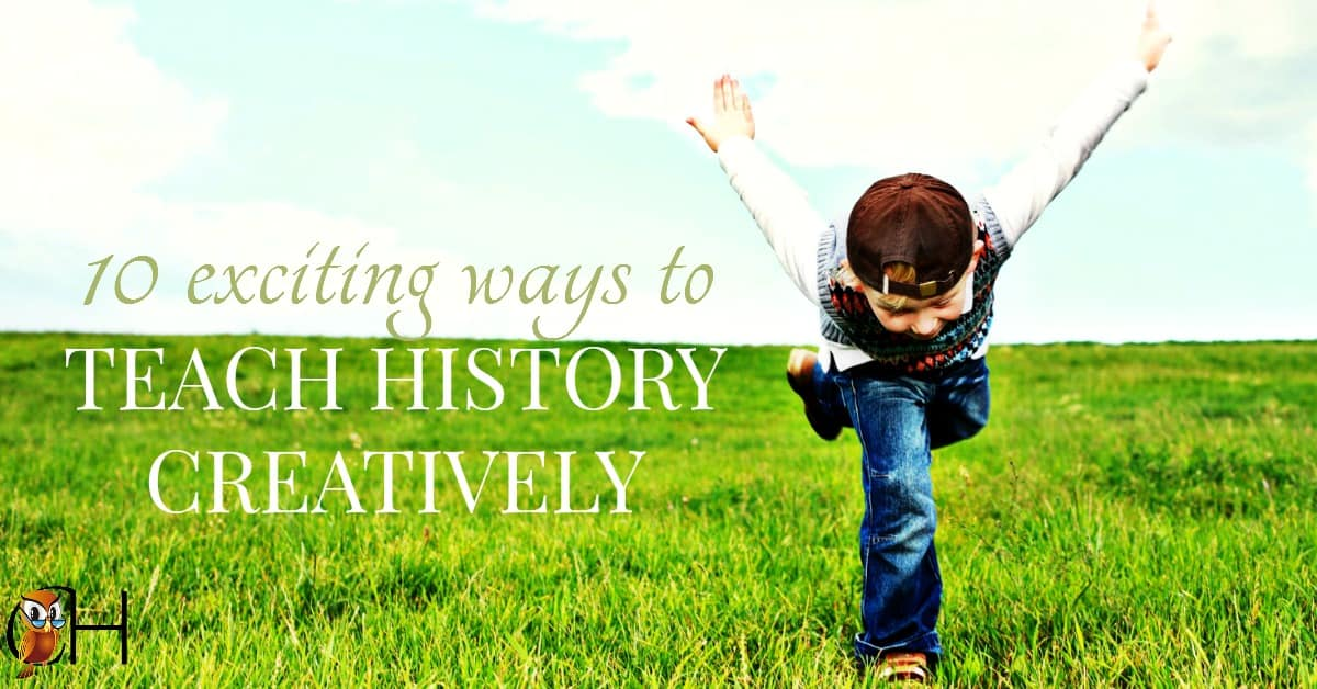 Are your kids been complaining about history textbooks? Remember history is a story, and a story which needs to be taught creatively.