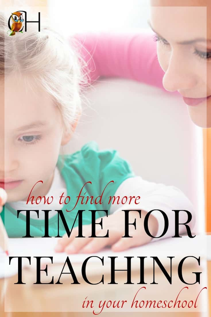Finding more time for teaching is vital. While kids can learn to be self-teaching, they do better with a teacher. So how do you find more time to teach in your homeschool?