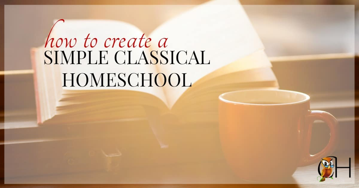 We'll all made the mistake of having too many subjects and activities to do each day. It's overwhelming. So how do you create a simple classical homeschool?