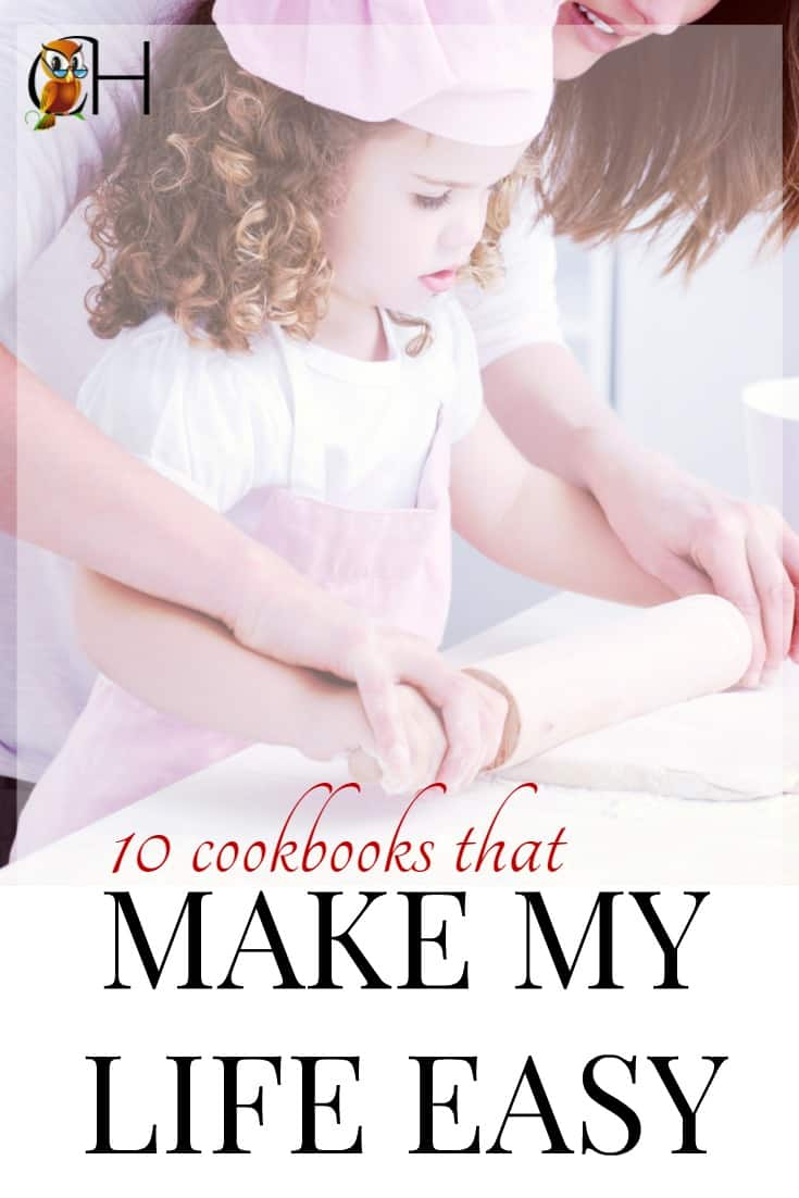 10 cookbooks with easy recipes so you can put a supper your kids will eat on the table while homeschooling instead of eating pizza every night for dinner!