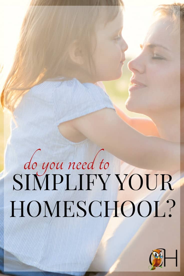 inside: Are you're doing too much? Find out if you are and how to simplify your homeschool to give yourself time to relax and enjoy homeschooling!