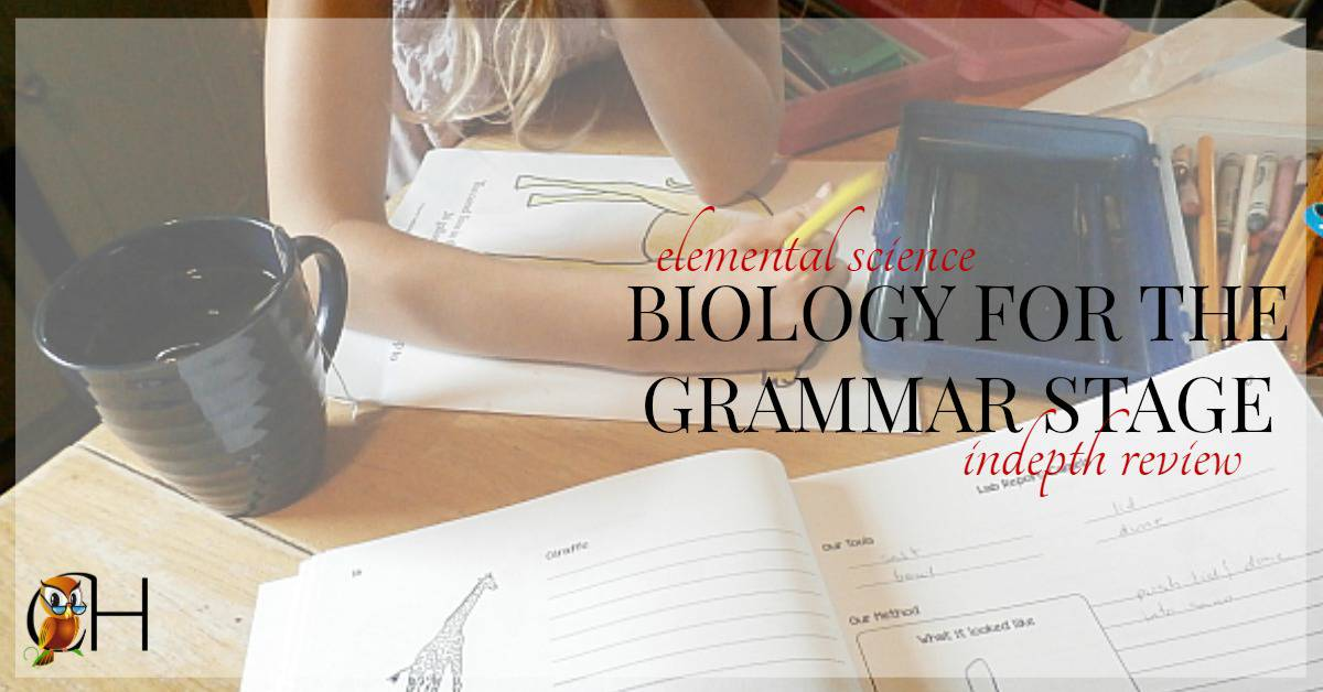 inside: an indepth look at the elemental science Biology for the Grammar Stage curriculum and how I use it in my homeschool with 1st and 2nd graders.